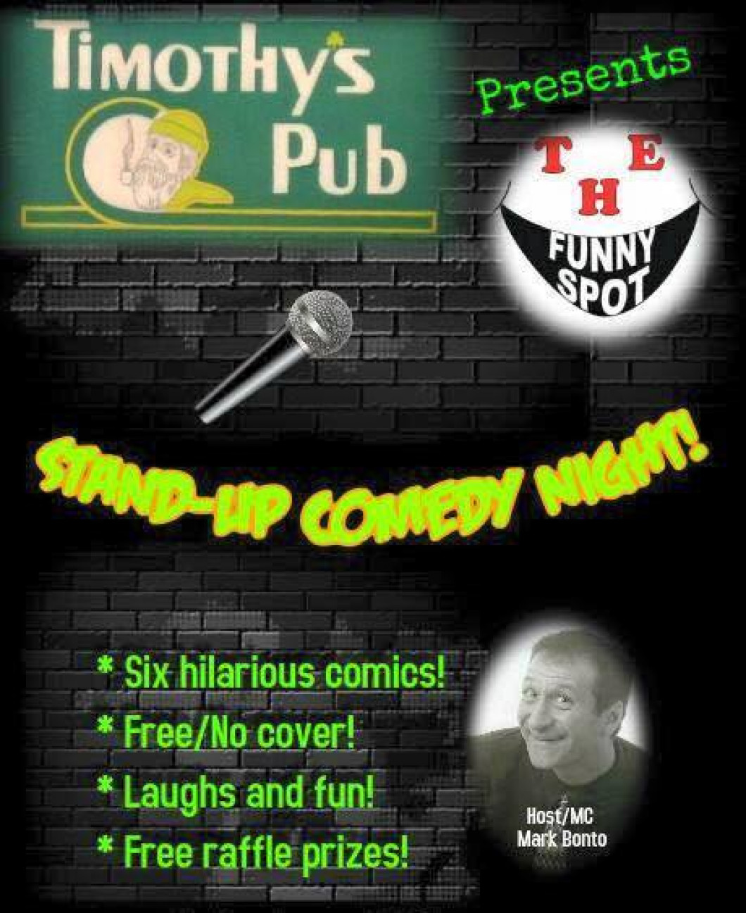 Comedy Night Featuring Mark Bonto's The Funny Spot