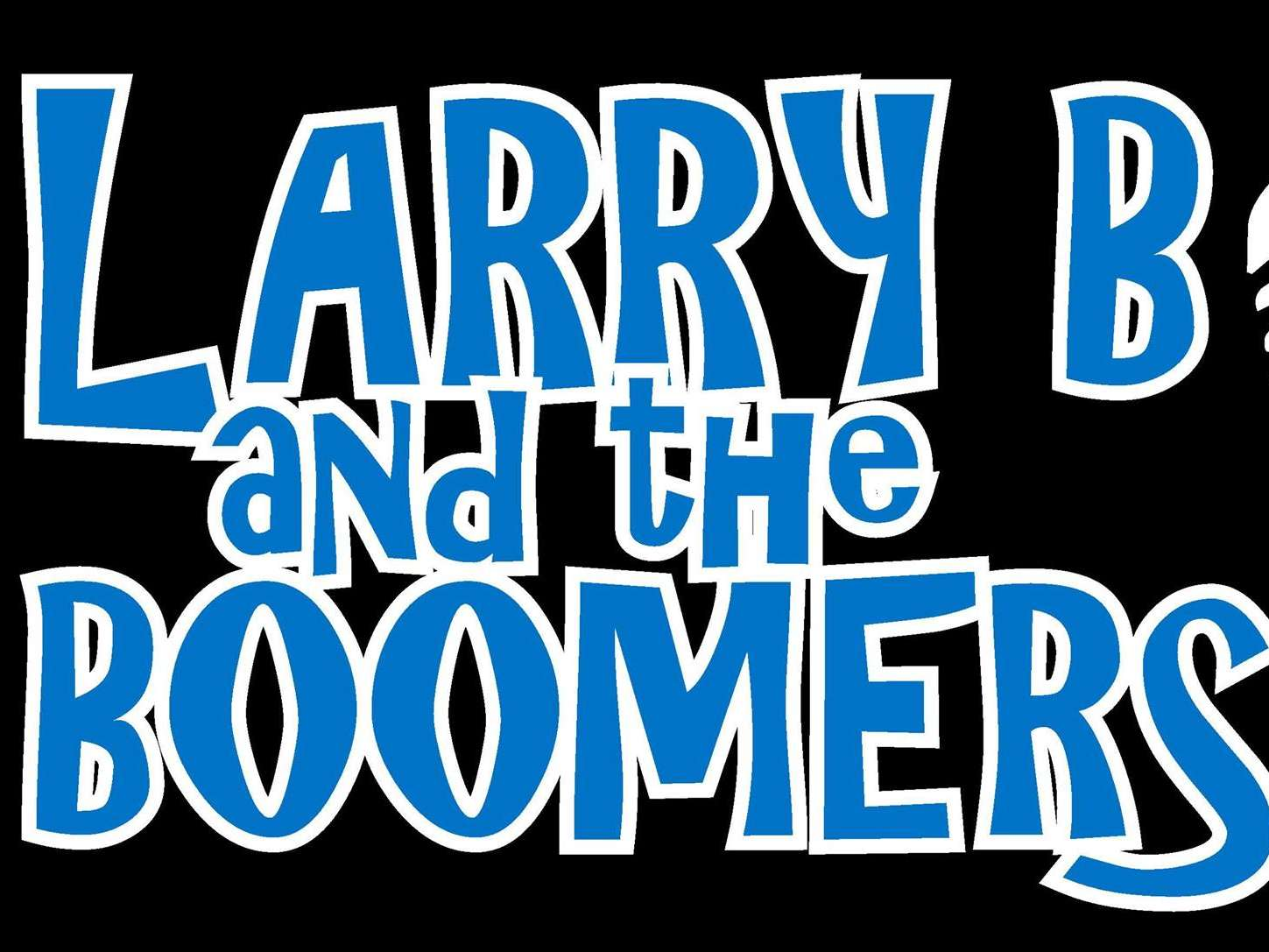 Larry B and the Boomers