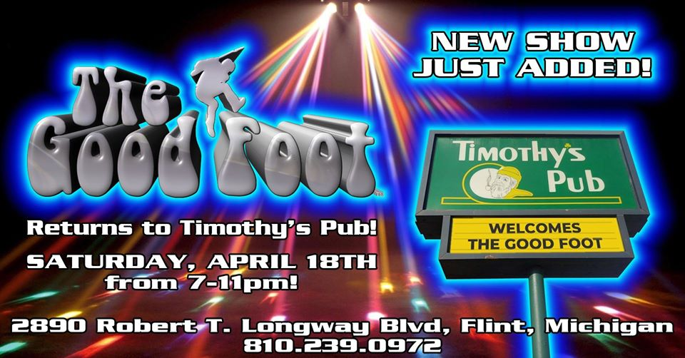 The Good Foot Returns to Timothy's Pub!